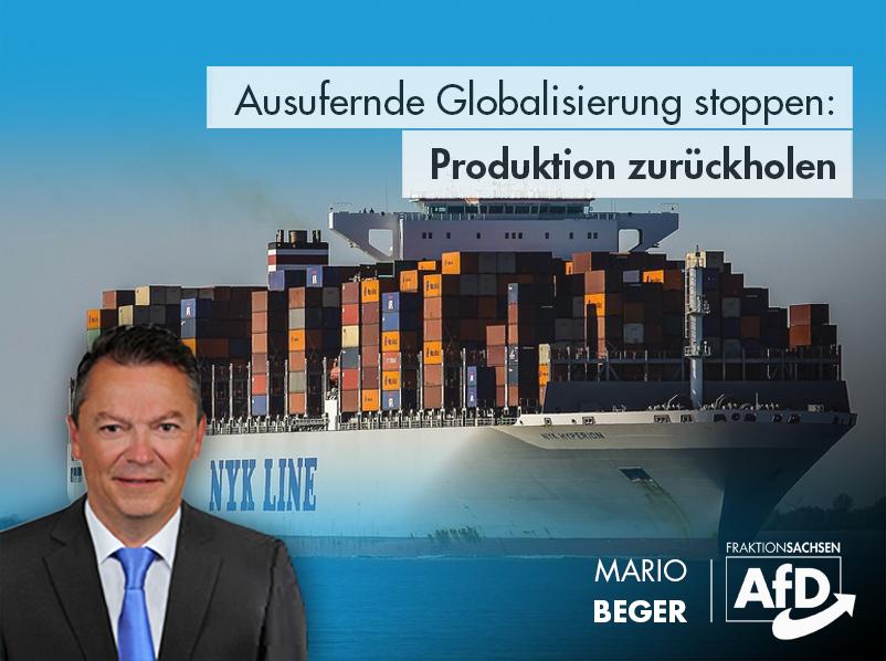Ausufernde Globalisierung stoppen: Produktion zurückholen