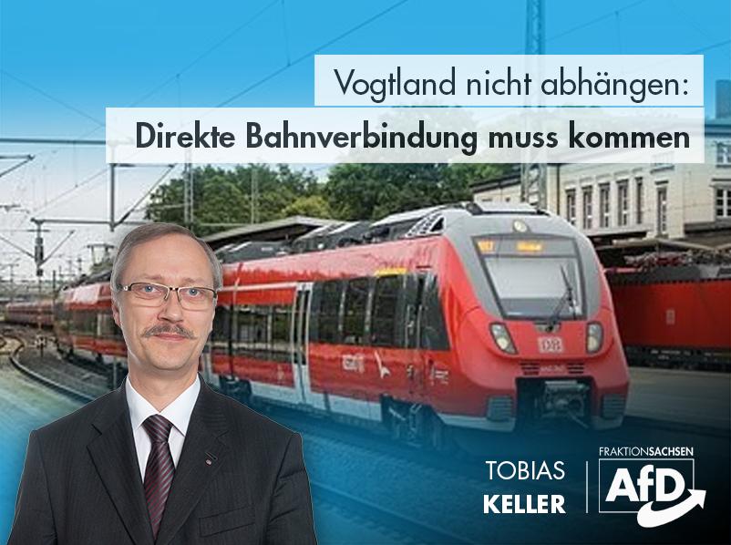 Vogtland nicht abhängen: Direkte Bahnverbindung muss kommen