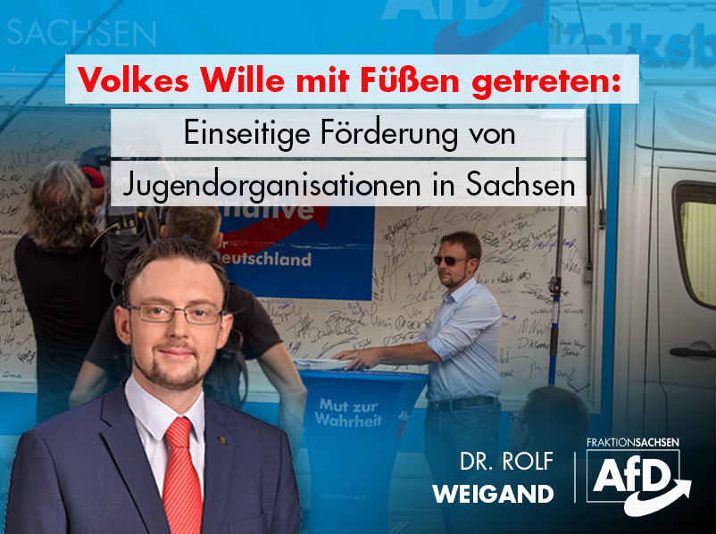 Volkes Wille mit Füßen getreten: einseitige Förderung von Jugendorganisationen in Sachsen
