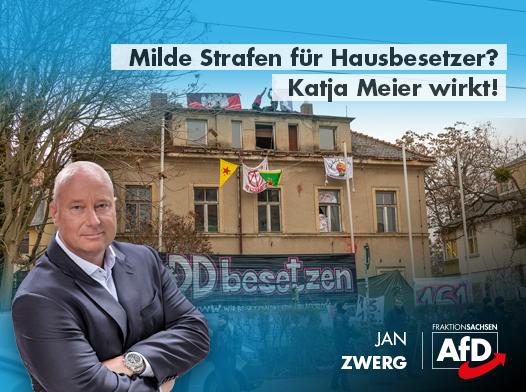 Milde Strafen für Hausbesetzer? Katja Meier wirkt!