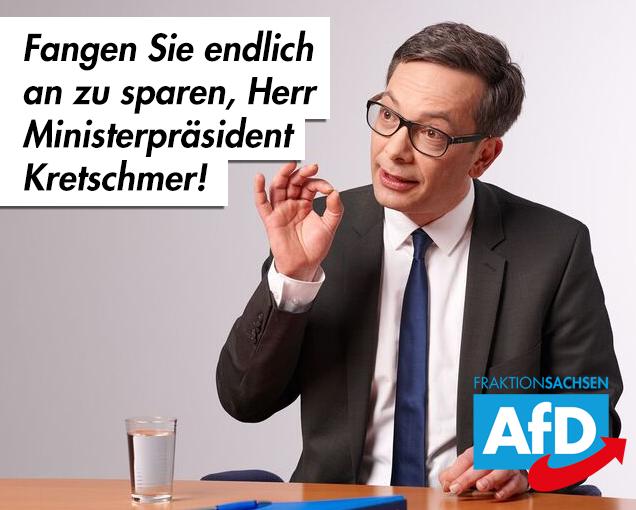Fangen Sie endlich an zu sparen, Herr Ministerpräsident Kretschmer!