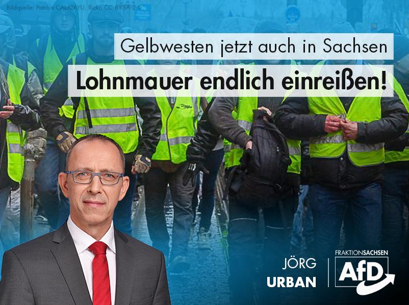 Gelbwesten jetzt auch in Sachsen: Lohnmauer endlich einreißen!
